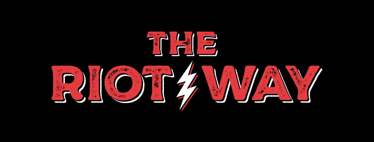 The Riot Way